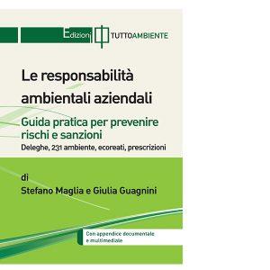 Le responsabilità ambientali aziendali - Edizioni TuttoAmbiente