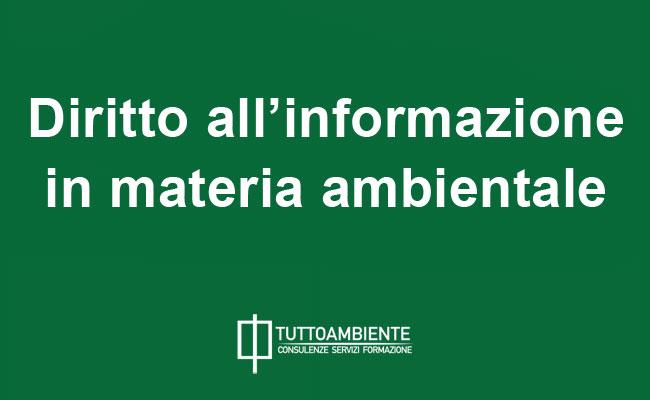 Diritto all'informazione in materia ambientale