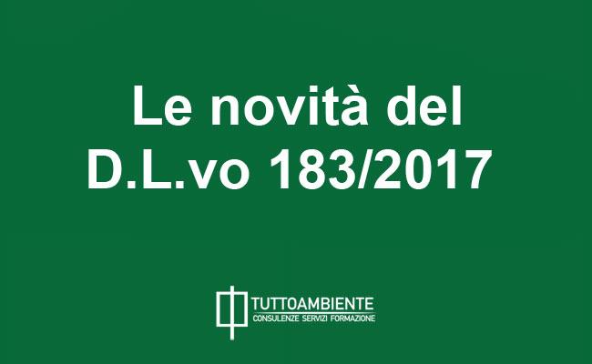 Le novità del D.L.vo 183/2017