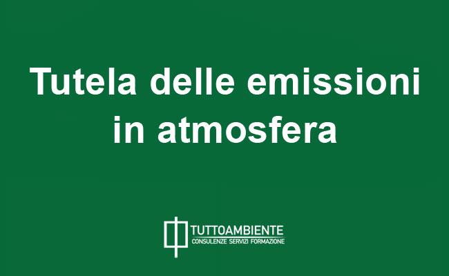 Tutela delle emissioni in atmosfera: la disciplina codicistica italiana