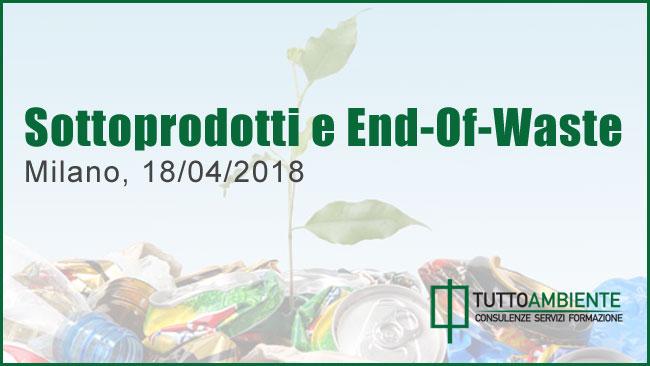 Corso Sottoprodotti End-of-Waste Milano 2018