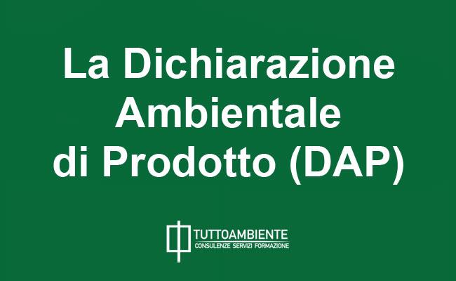 La Dichiarazione Ambientale di Prodotto (DAP)
