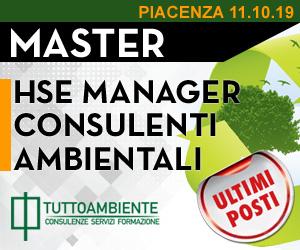 Master HSE Manager, Responsabili e Consulenti Ambientali a Piacenza dal 11/10/2019 al 07/12/2019