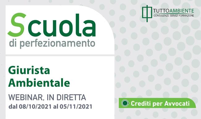 Scuola di perfezionamento GIURISTA AMBIENTALE dal 08/10/21 al 05/11/21